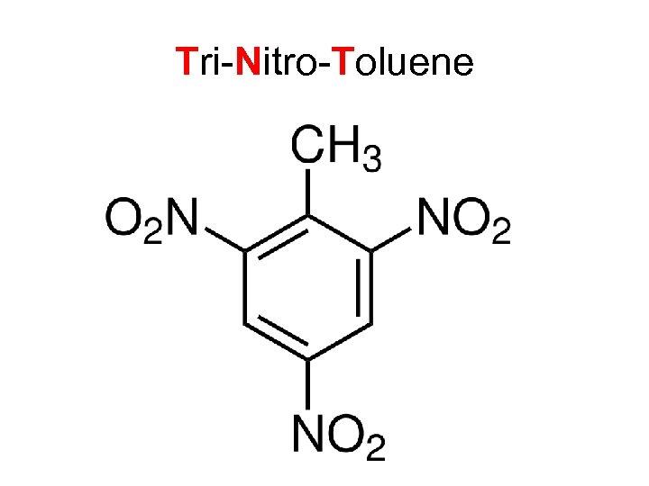 Tri-Nitro-Toluene