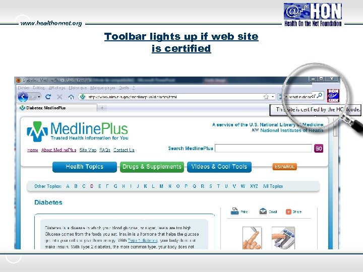 www. healthonnet. org Toolbar lights up if web site is certified