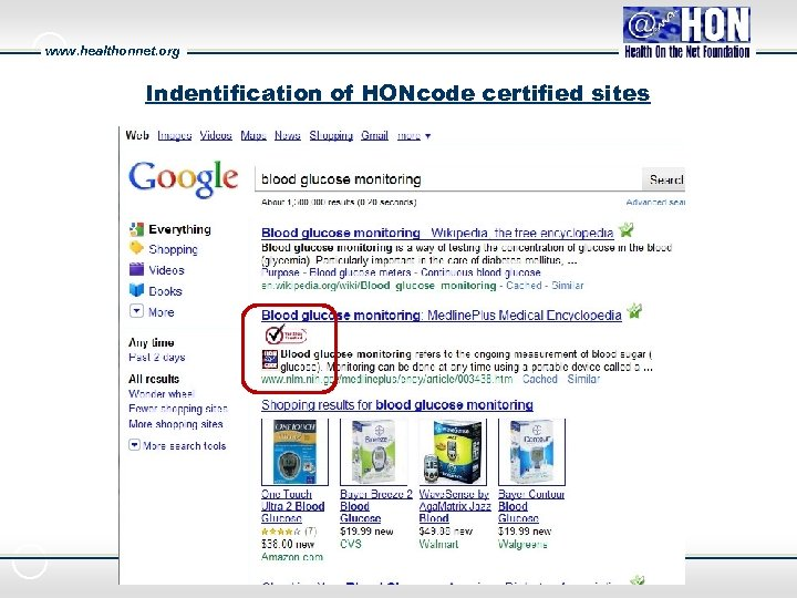 www. healthonnet. org Indentification of HONcode certified sites