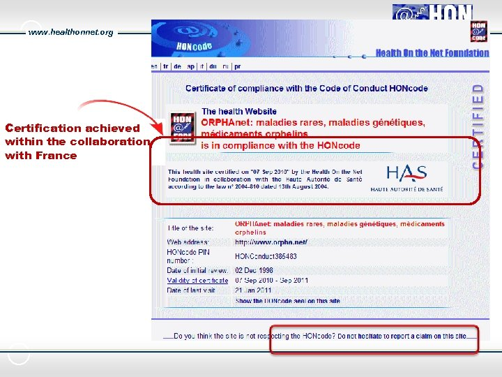 www. healthonnet. org Certification achieved within the collaboration with France