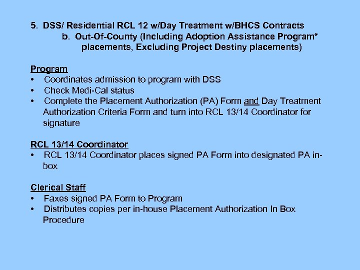 5. DSS/ Residential RCL 12 w/Day Treatment w/BHCS Contracts b. Out-Of-County (Including Adoption Assistance