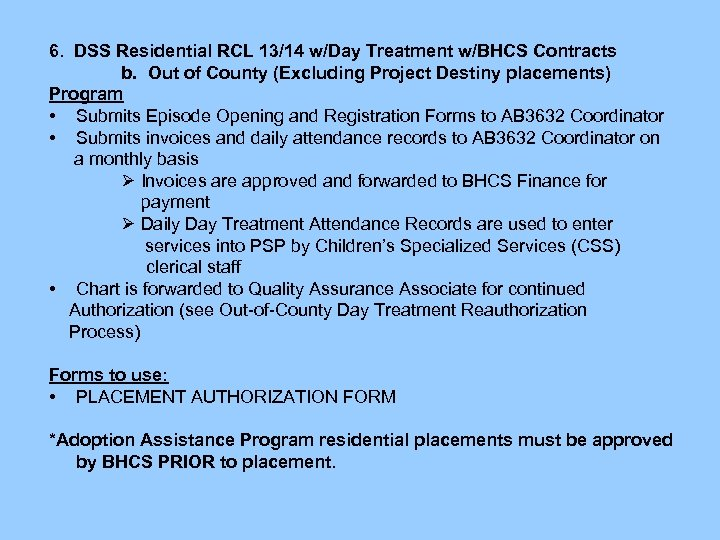 6. DSS Residential RCL 13/14 w/Day Treatment w/BHCS Contracts b. Out of County (Excluding