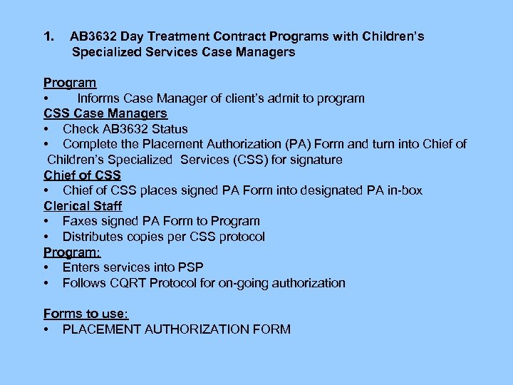 1. AB 3632 Day Treatment Contract Programs with Children's Specialized Services Case Managers Program