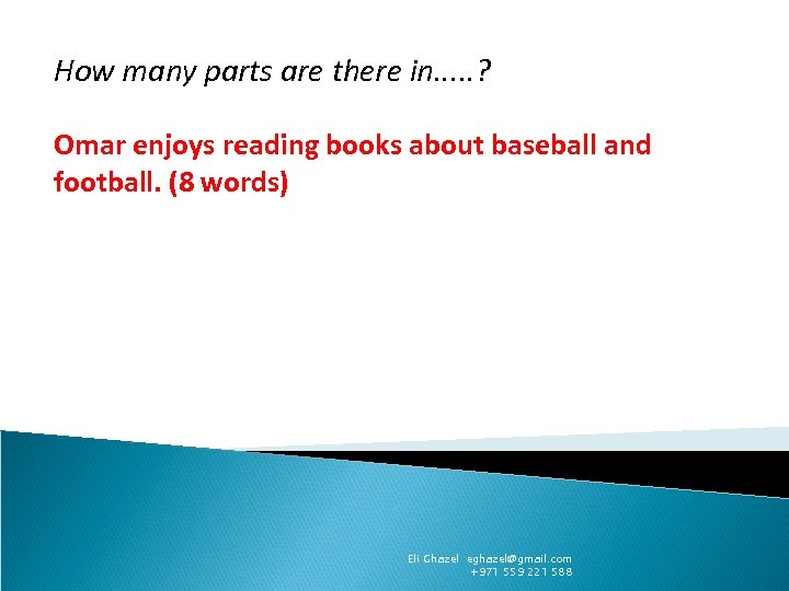 How many parts are there in. . . ? Omar enjoys reading books about