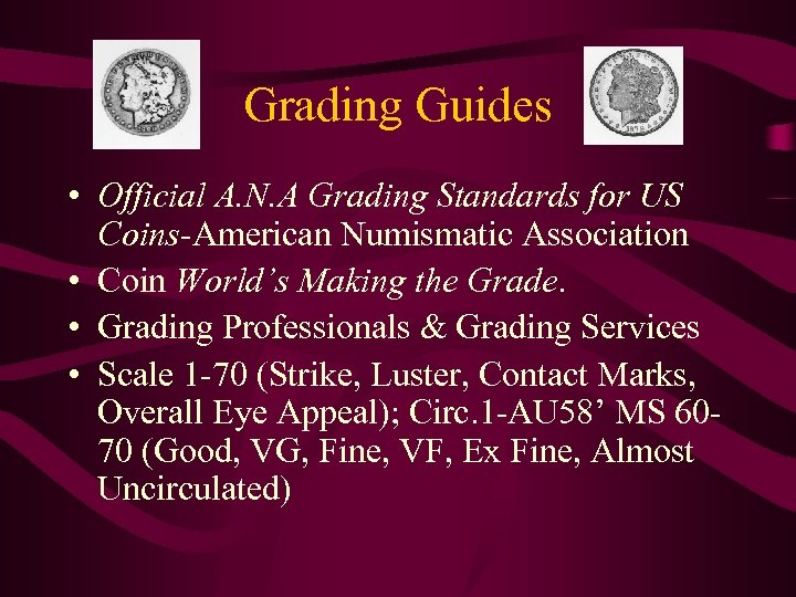 Grading Guides • Official A. N. A Grading Standards for US Coins-American Numismatic Association