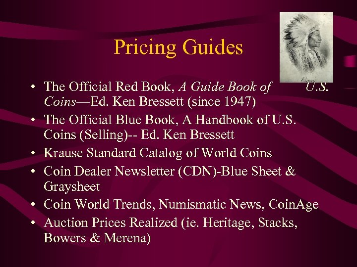 Pricing Guides • The Official Red Book, A Guide Book of U. S. Coins—Ed.