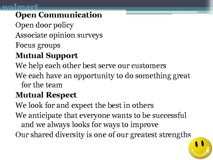 walmart Open Communication Open door policy Associate opinion surveys Focus groups Mutual Support We