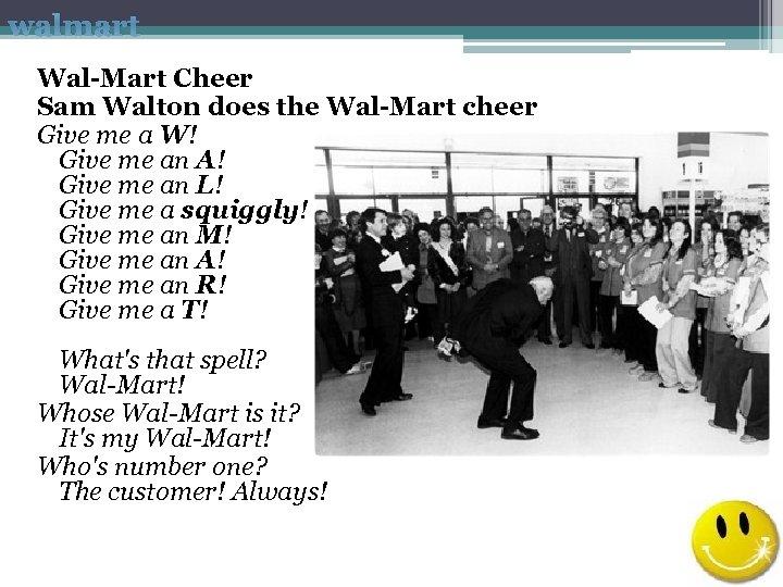 walmart Wal-Mart Cheer Sam Walton does the Wal-Mart cheer Give me a W! Give