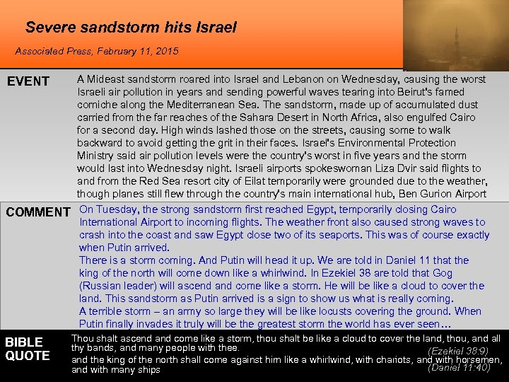 Severe sandstorm hits Israel Associated Press, February 11, 2015 EVENT COMMENT BIBLE QUOTE A
