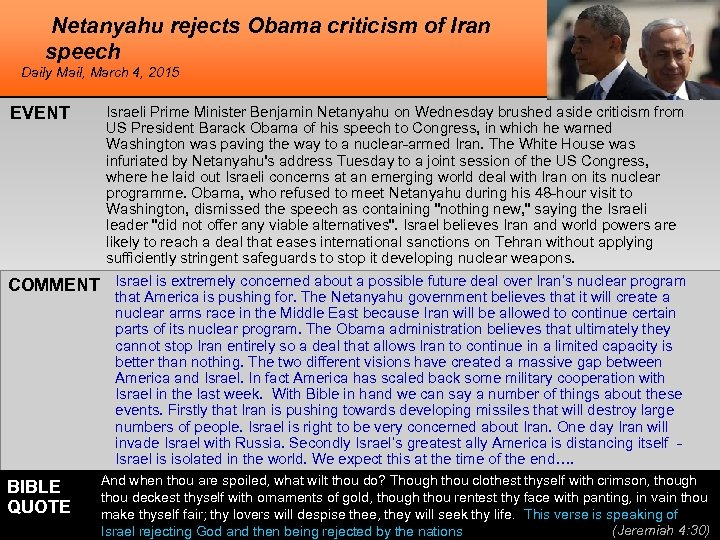 Netanyahu rejects Obama criticism of Iran speech Daily Mail, March 4, 2015 EVENT Israeli