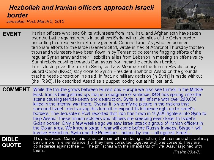Hezbollah and Iranian officers approach Israeli border Jerusalem Post, March 5, 2015 EVENT COMMENT