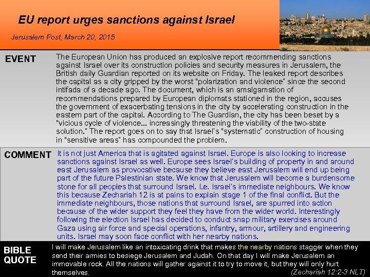 EU report urges sanctions against Israel Jerusalem Post, March 20, 2015 EVENT The European