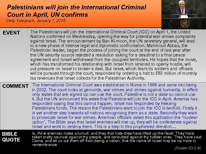 Palestinians will join the International Criminal Court in April, UN confirms Daily Telegraph, January
