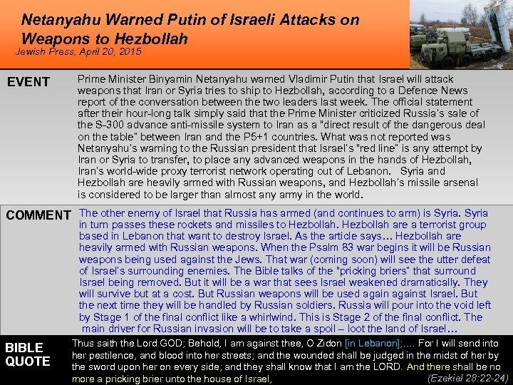 Netanyahu Warned Putin of Israeli Attacks on Weapons to Hezbollah Jewish Press, April 20,