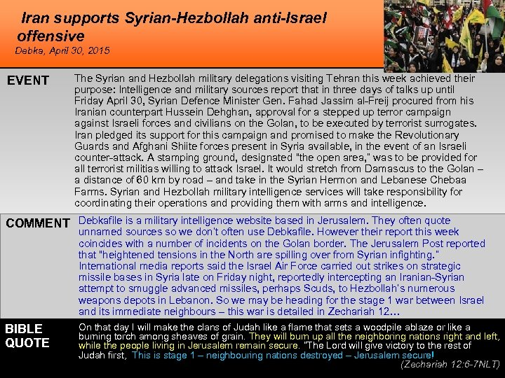 Iran supports Syrian-Hezbollah anti-Israel offensive Debka, April 30, 2015 EVENT The Syrian and Hezbollah
