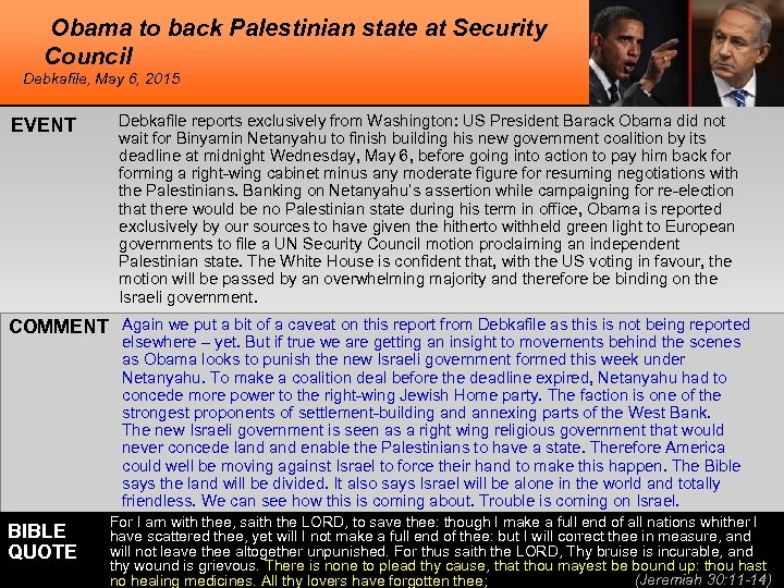Obama to back Palestinian state at Security Council Debkafile, May 6, 2015 EVENT Debkafile