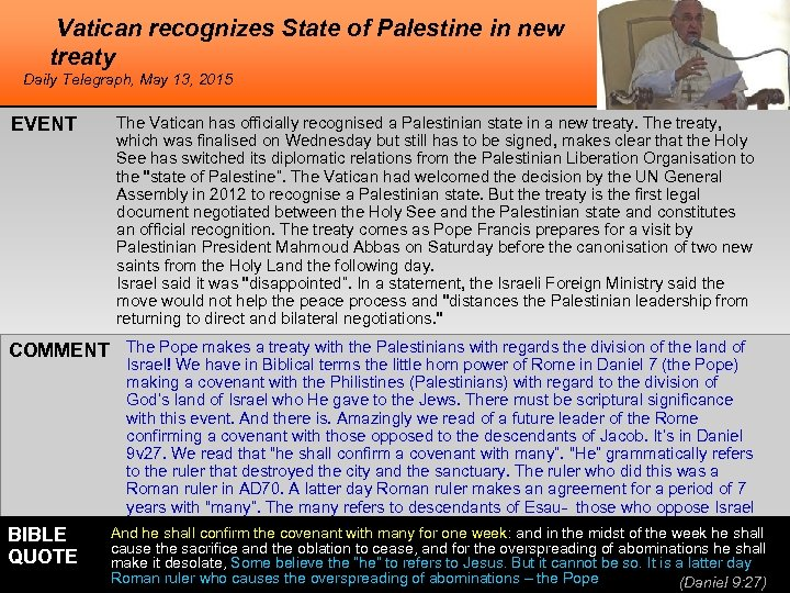 Vatican recognizes State of Palestine in new treaty Daily Telegraph, May 13, 2015 EVENT