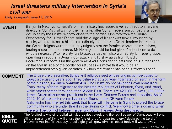 Israel threatens military intervention in Syria's civil war Daily Telegraph, June 17, 2015 EVENT