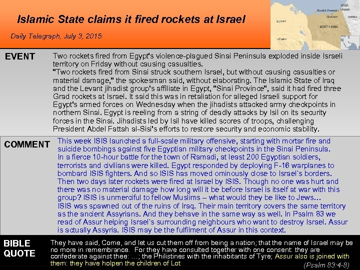 Islamic State claims it fired rockets at Israel Daily Telegraph, July 3, 2015 EVENT