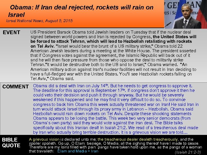 Obama: If Iran deal rejected, rockets will rain on Israel National News, August 5,