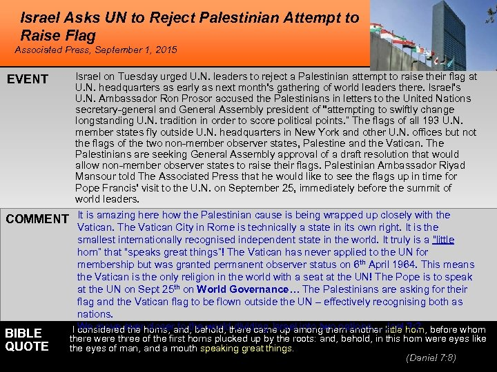 Israel Asks UN to Reject Palestinian Attempt to Raise Flag Associated Press, September 1,