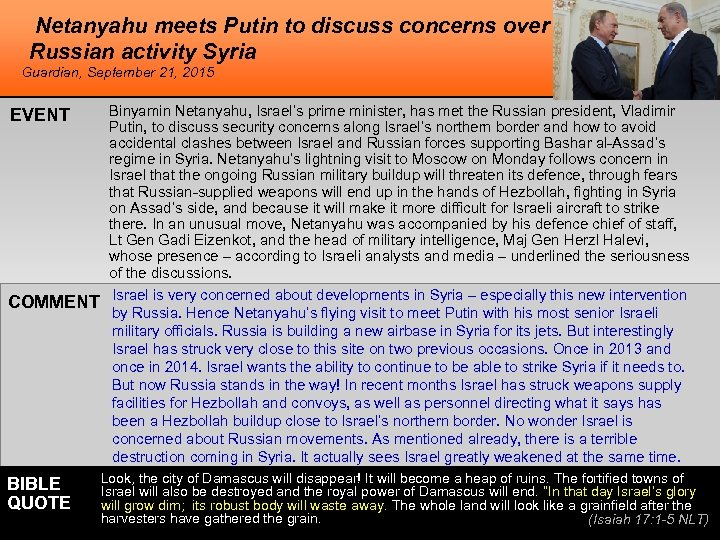Netanyahu meets Putin to discuss concerns over Russian activity Syria Guardian, September 21, 2015
