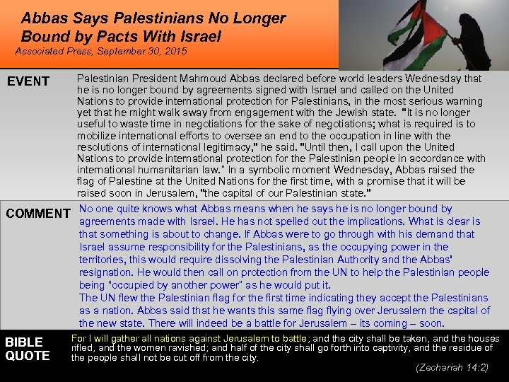 Abbas Says Palestinians No Longer Bound by Pacts With Israel Associated Press, September 30,