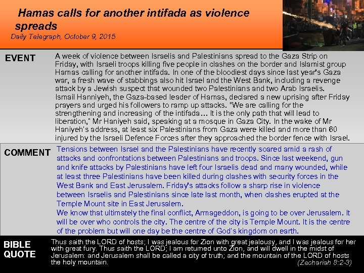 Hamas calls for another intifada as violence spreads Daily Telegraph, October 9, 2015 EVENT