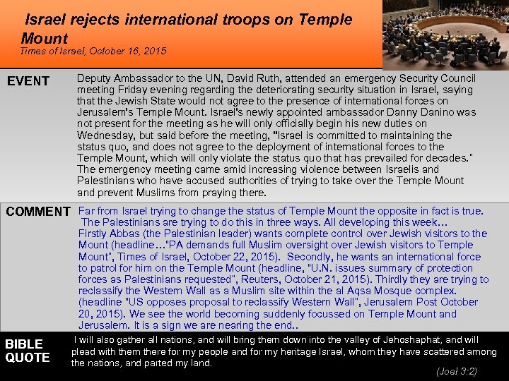 Israel rejects international troops on Temple Mount Times of Israel, October 16, 2015 EVENT
