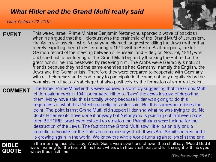 What Hitler and the Grand Mufti really said Time, October 22, 2015 EVENT COMMENT