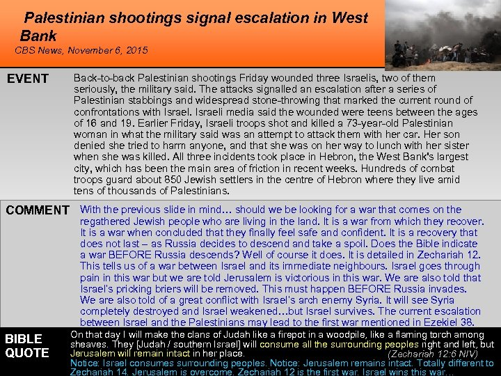 Palestinian shootings signal escalation in West Bank CBS News, November 6, 2015 EVENT Back-to-back