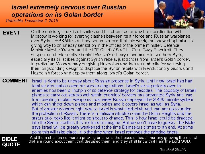 Israel extremely nervous over Russian operations on its Golan border Debkafile, December 2, 2015