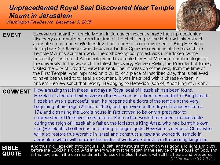 Unprecedented Royal Seal Discovered Near Temple Mount in Jerusalem Washington Free. Beacon, December 3,