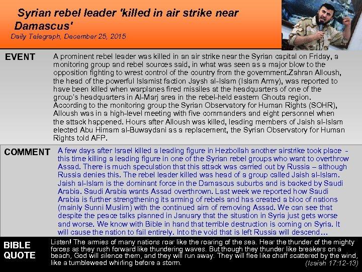 Syrian rebel leader 'killed in air strike near Damascus' Daily Telegraph, December 25, 2015