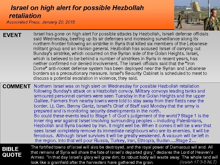 Israel on high alert for possible Hezbollah retaliation Associated Press, January 20, 2015 EVENT