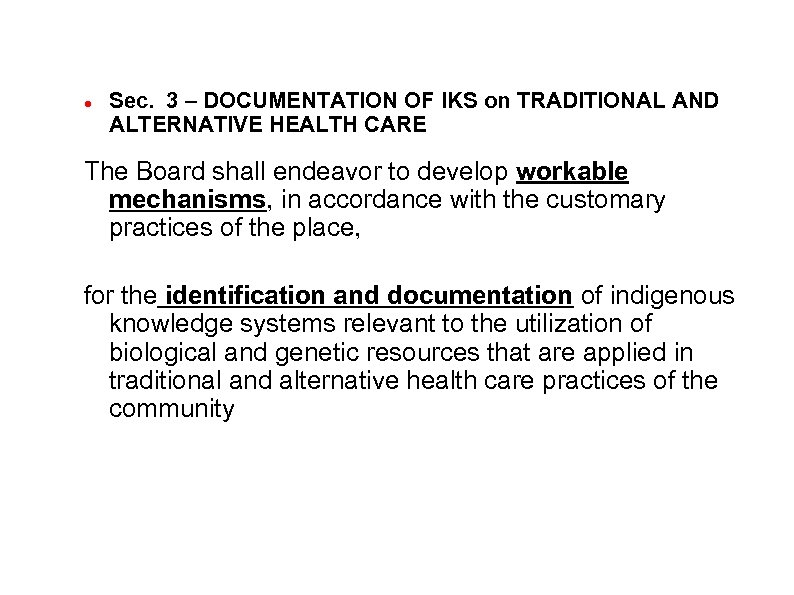 Sec. 3 – DOCUMENTATION OF IKS on TRADITIONAL AND ALTERNATIVE HEALTH CARE The