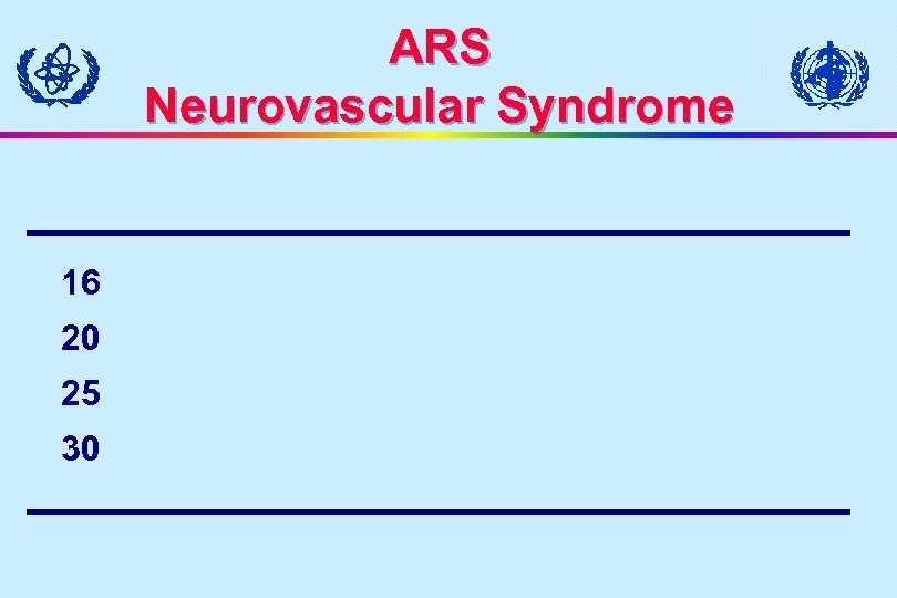 ARS Neurovascular Syndrome 16 20 25 30