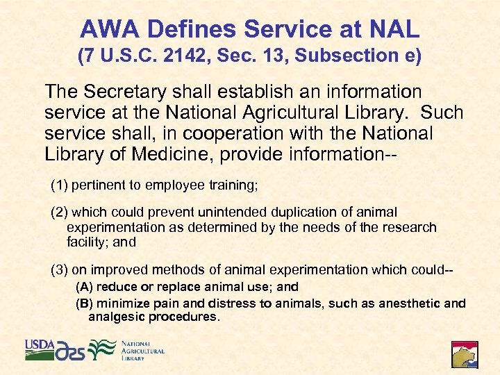 AWA Defines Service at NAL (7 U. S. C. 2142, Sec. 13, Subsection e)