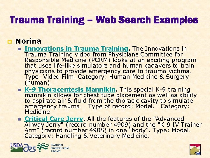 Trauma Training – Web Search Examples p Norina n n n Innovations in Trauma