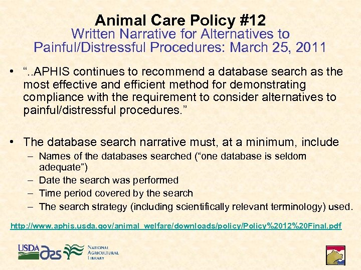 Animal Care Policy #12 Written Narrative for Alternatives to Painful/Distressful Procedures: March 25, 2011