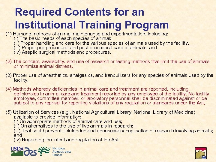 Required Contents for an Institutional Training Program (1) Humane methods of animal maintenance and