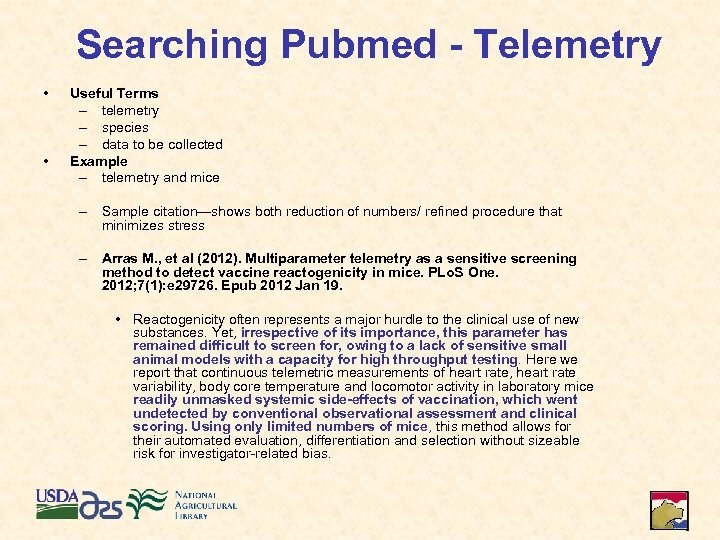 Searching Pubmed - Telemetry • • Useful Terms – telemetry – species – data