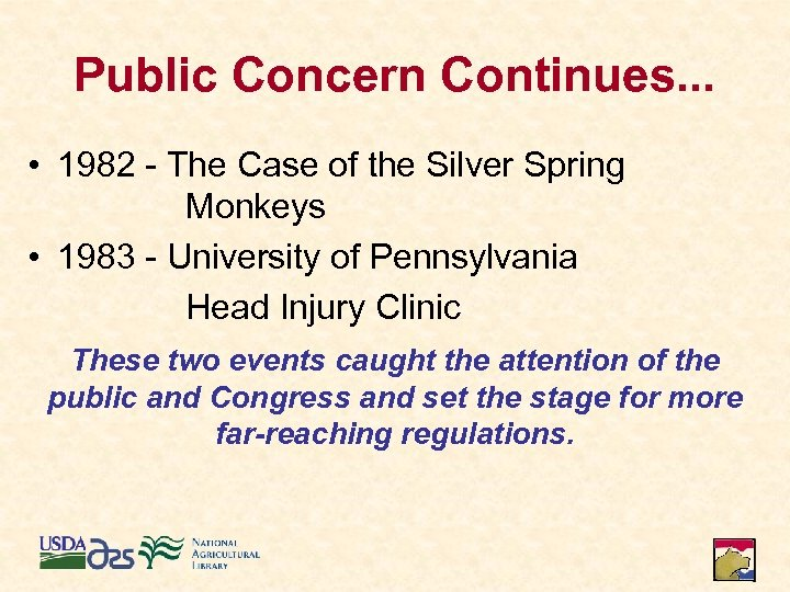Public Concern Continues. . . • 1982 - The Case of the Silver Spring