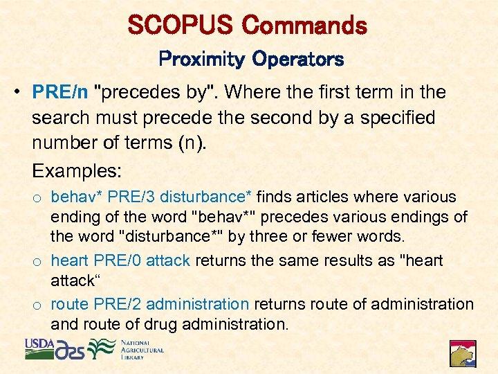 SCOPUS Commands Proximity Operators • PRE/n
