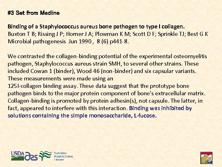 #3 Set from Medline Binding of a Staphylococcus aureus bone pathogen to type I