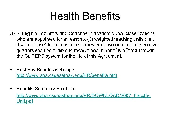 Health Benefits 32. 2 Eligible Lecturers and Coaches in academic year classifications who are