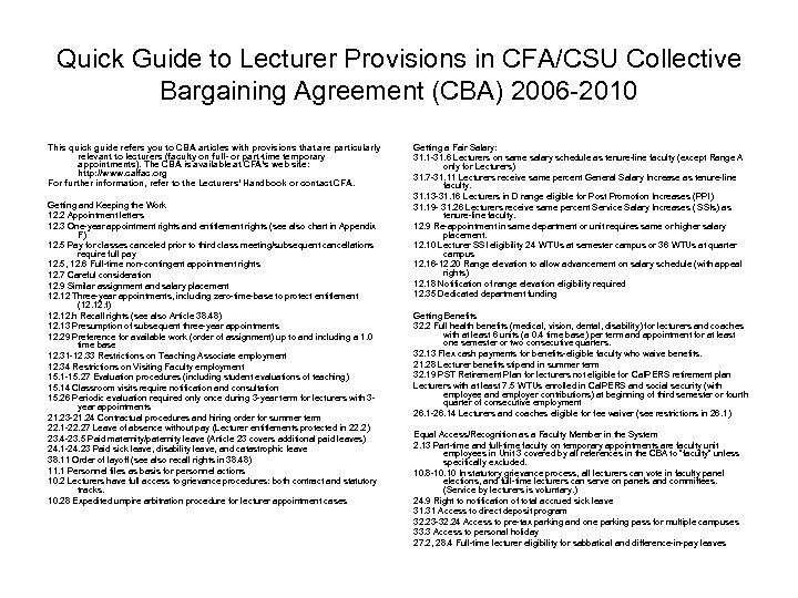 Quick Guide to Lecturer Provisions in CFA/CSU Collective Bargaining Agreement (CBA) 2006 -2010 This