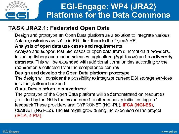 EGI-Engage: WP 4 (JRA 2) Platforms for the Data Commons TASK JRA 2. 1: