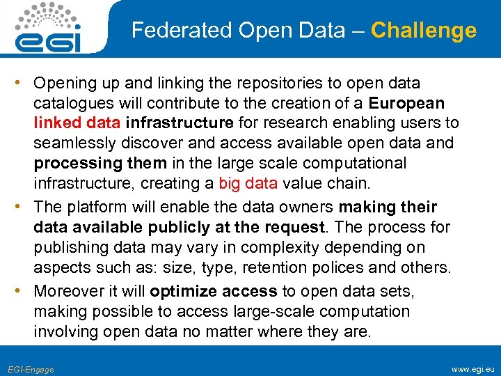 Federated Open Data – Challenge • Opening up and linking the repositories to open