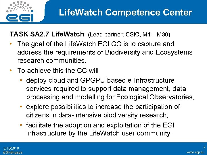 Life. Watch Competence Center TASK SA 2. 7 Life. Watch (Lead partner: CSIC, M